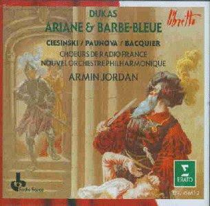 Paul Dukas: Ariane et Barbe-Bleue (Opern-Gesamtaufnahme)