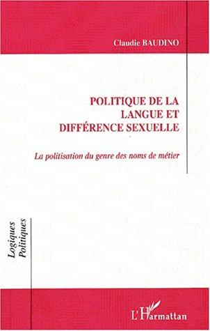 Politique de la langue et différence sexuelle la politisation du genre et differe