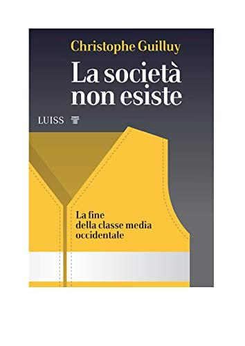La società non esiste: La fine della classe