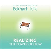 Realizing the Power of Now: 6 Spoken Word CD'S