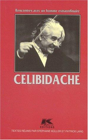 Celibidache par Collectif, Stéphane Müller, Patrick Lang