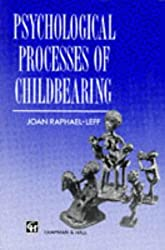 Psychological Processes of Childbearing