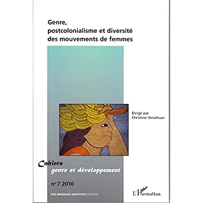 Genre, postcolonialisme et diversité de mouvements de femmes (Cahiers genre et développement)