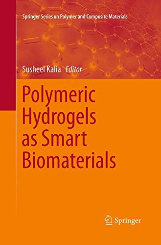 Polymeric Hydrogels as Smart Biomaterials (Springer Series on Polymer and Composite Materials)