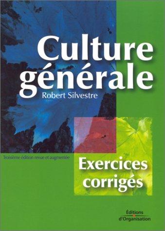 Culture générale : Exercices corrigés