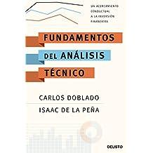 Fundamentos del análisis técnico: Un acercamiento conductual a la inversión financiera (Sin colección)