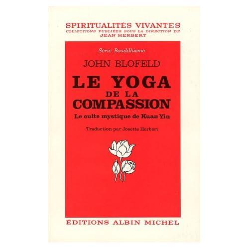 Le Yoga de la compassion : Le Culte mystique de KuanYin