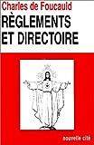 oeuvres spirituelles du p?re charles de foucauld tome 11 12 r?glements et directoire