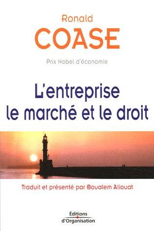 L'entreprise, le marché et le droit par Ronald Coase
