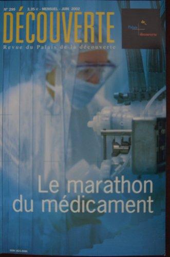 Découverte n°299 / Juin 02 : Le marathon du médicament