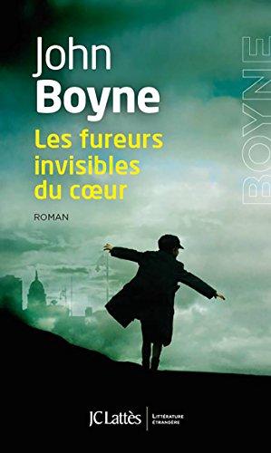 Les fureurs invisibles du coeur (Romans étrangers) par [Boyne, John]