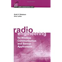 Radio Engineering for Wireless Communication and Sensor