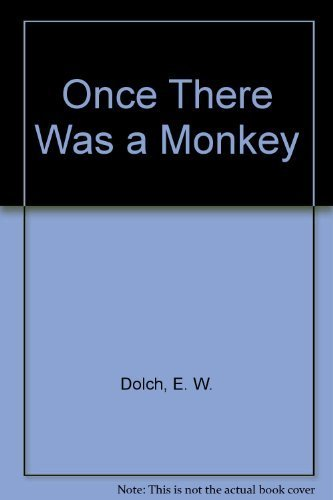 once-there-was-a-monkey-by-dolch-e-w-1962-hardcover
