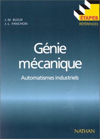 GENIE MECANIQUE. Automatismes industriels