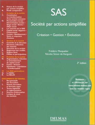 Société par actions simplifiée : Création - Gestion - Evolution