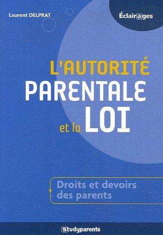L'autorit parentale et la loi : Comment accompagner la russite de vos enfants