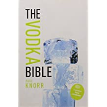 The Vodka Bible by Paul Knorr (2010-05-04)
