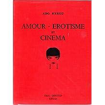 Amour, érotisme et cinéma