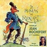 Le roman de renard / Jean Rochefortet et 11 comédiens  