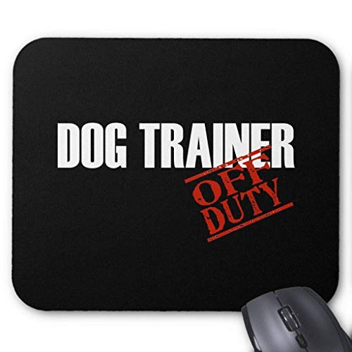 Off Duty Dog Trainer Dark Mouse Pad 18cm x 22cm -