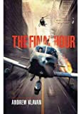 [(The Final Hour)] [By (author) Andrew Klavan] published on (September, 2012) bei Amazon kaufen