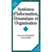 Systèmes d'information, dynamique et organisation