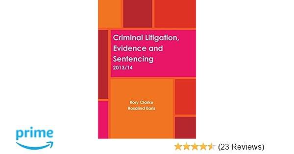 criminal litigation evidence and sentencing