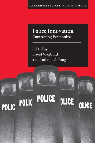 Police Innovation: Contrasting Perspectives (Cambridge Studies in Criminology) by David Weisburd (2010-02-26)