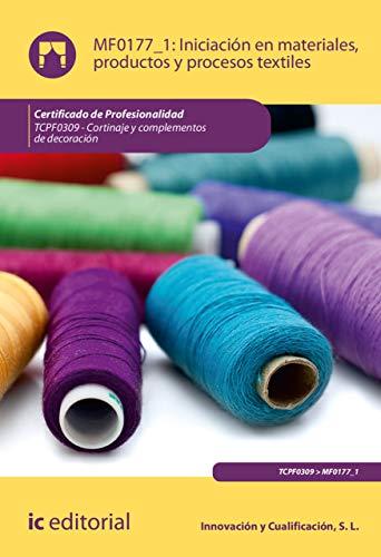 Iniciación en materiales, productos y procesos textiles. TCPF0309 ...