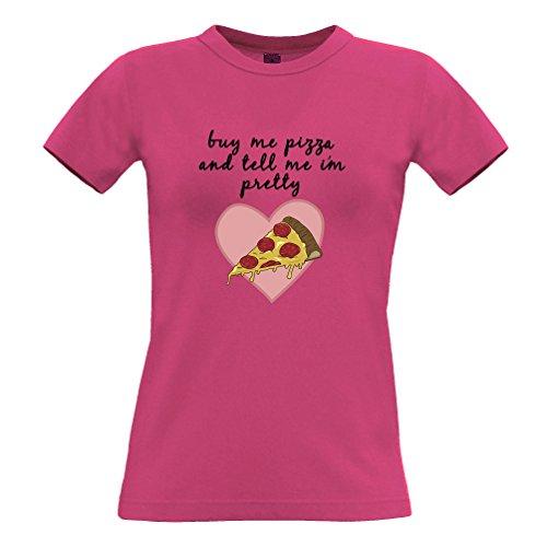 Joke Essen Frauen T-Shirt Kaufen Sie Sich Pizza and Tell Me Ich Bin ziemlich Pink X-Large