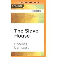 SLAVE HOUSE M