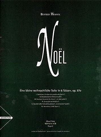 Noël: Oboe/Flöte, Klarinette in B, Fagott. Spielpartitur.