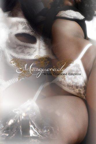Masquerade: White Diamond Empress (Book 2)