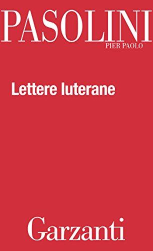 Lettere luterane por Pier Paolo Pasolini