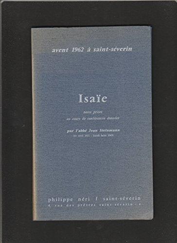 avent 1962  Saint-Severin ISAIE, notes prises au cours de conferences donnees par l'abbe jean steinmann