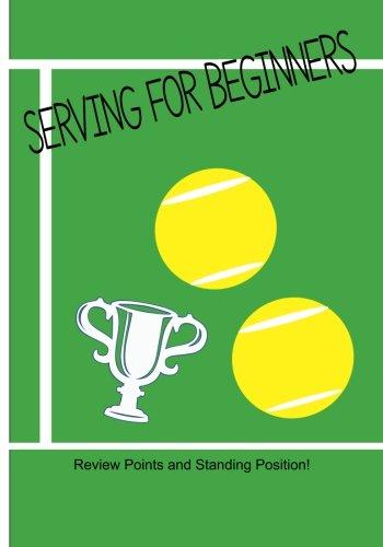 Serving for Beginners: Review Standing Position for Basic Serve in Tennis por Rita Ferdinando