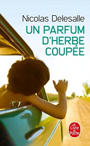 un-parfum-d-39-herbe-coupe