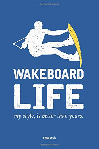 Notebook: Wakeboard and Wakerski Notebook lined 100 pages lined, white paper, 6x9inches, matte softcover , (great as notebook, recipe book, songbook, diary,)