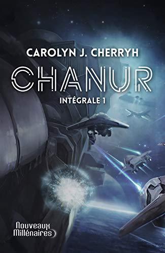 Chanur (L'Intégrale 1) par Caroline J. Cherryh