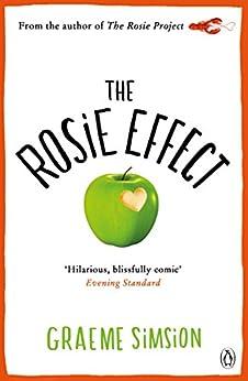 The Rosie Effect: Don Tillman 2 (Don Tillman series) by [Simsion, Graeme]