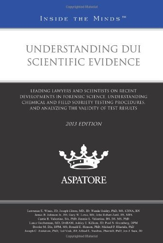 understanding-dui-scientific-evidence-2013-ed-leading-lawyers-and-scientists-on-recent-developments-