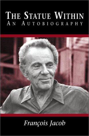 The Statue Within: An Autobiography par Francois Jacob