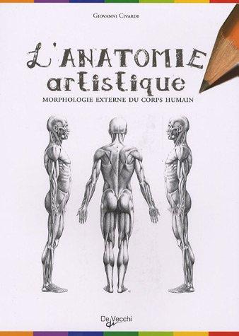 Anatomie artistique : Anatomie et morphologie extérieures du corps humain