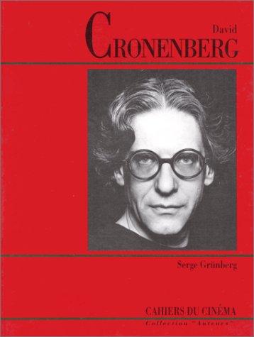 David Cronenberg par Serge Grünberg