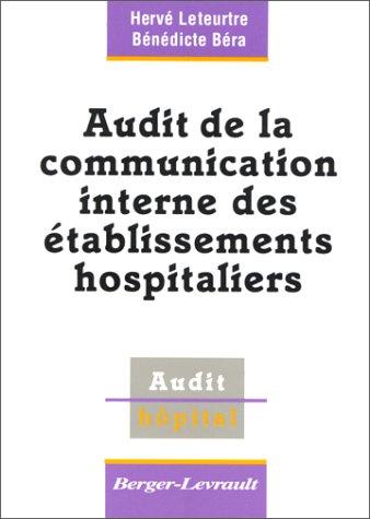 Audit de la communication interne des établissements hospitaliers