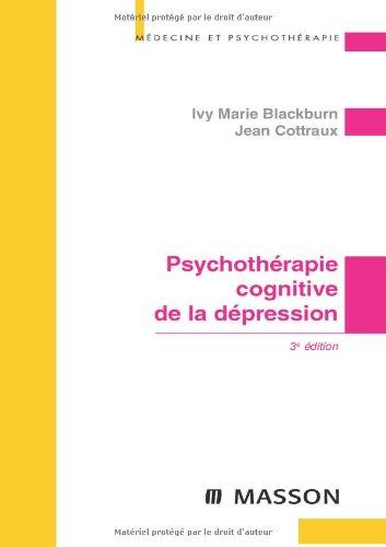 Psychothrapie cognitive de la dpression (Ancien Prix diteur : 38 euros)