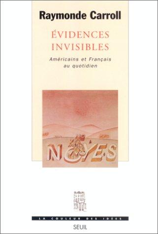 Evidences invisibles. Américains et Français au quotidien