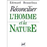 Réconcilier l'homme et la nature