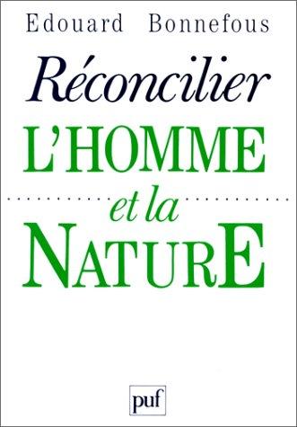 Rconcilier l'homme et la nature