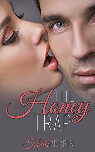 The Honey Trap by [Perrin, Karli]